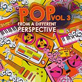 Pop from a Different Perspective, Vol. 3 by Various Artists