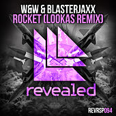 Rocket (Lookas Remix) von W&W