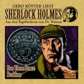 Das Three Pence Problem (Sherlock Holmes: Aus den Tagebüchern von Dr. Watson) von Sherlock Holmes