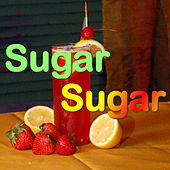Sugar Sugar von Various Artists