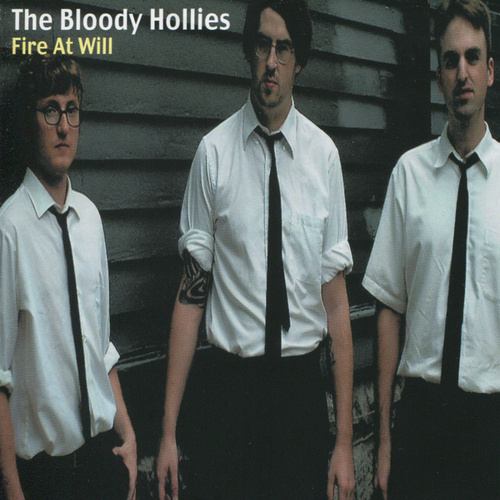 Fire At Will by The Bloody Hollies