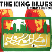 Under The Fog by The King Blues