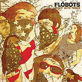 Fight With Tools by The Flobots
