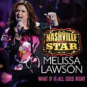 What If It All Goes Right by Melissa Lawson