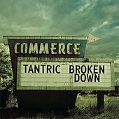 Broken Down...Live And Acoustic In The Poconos by Tantric
