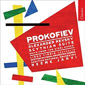 PROKOFIEV, S.: Scythian Suite / The Steel Step Suite / Alexander Nevsky (Royal Scottish National Orchestra, N. Jarvi) by Various Artists