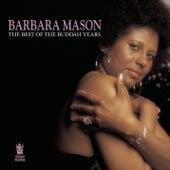 The Best of the Buddah Years de Barbara Mason