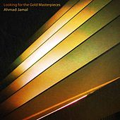 Looking for the Gold Masterpieces de Ahmad Jamal
