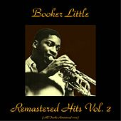 Remastered Hits, Vol. 2 (All Tracks Remastered) de Booker Little