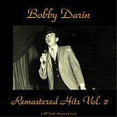 Remastered Hits Vol. 2 (All Tracks Remastered) by Bobby Darin
