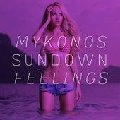 Mykonos Sundown Feelings by Various Artists