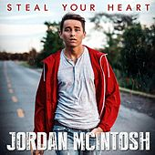 Steal Your Heart by Jordan McIntosh