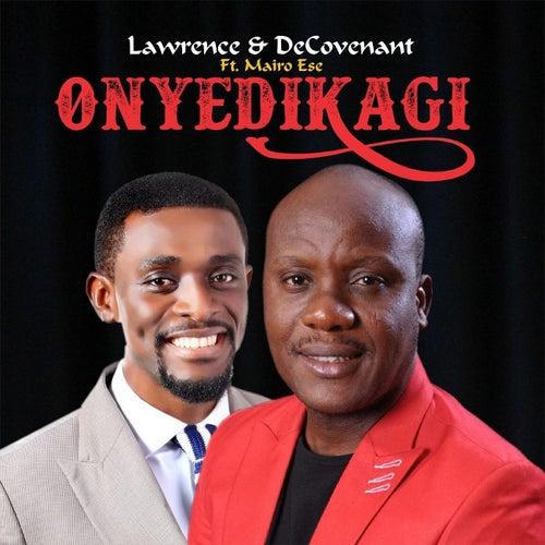 Onyedikagi (feat. Mairo Ese) by Lawrence & De'Covenant