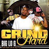 Grind Hard (feat. Big Pup & Kyle Lee) by The Big Log