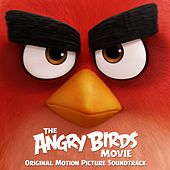 The Angry Birds Movie (Original Motion Picture Soundtrack) di Various Artists