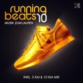 Running Beats 10 - Musik Zum Laufen (Inkl. 5 KM & 10 KM Mix) von Various Artists