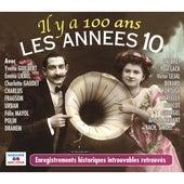 Il y a 100 ans: Les années 10 de Various Artists