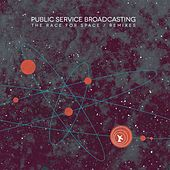 The Race for Space (Remixes) by Public Service Broadcasting