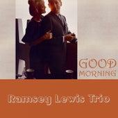 Good Morning von Ramsey Lewis