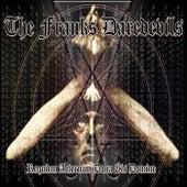 Requiem Aeternam Dona Eis Domine by The Franks Daredevils