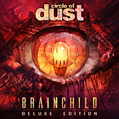 Brainchild (Remastered) (Deluxe Edition) de Circle of Dust