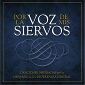 Por la Voz de Mis Siervos by Wayne Burton