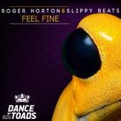 Feel Fine by Roger Horton