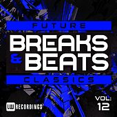Future Breaks & Beats Classics, Vol. 12 - EP by Various Artists