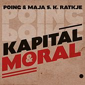 Kapital & Moral by Poing