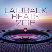 Laidback Beats 2016 by Various Artists