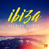 Ibiza Opening Fiesta 2016 by Various Artists
