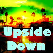 Upside Down by Various Artists