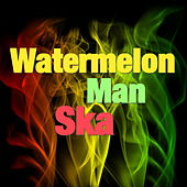 Watermelon Man Ska de Various Artists