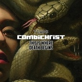 This Is Where Death Begins de Combichrist