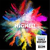 Higher: Songs for Family Worship by Elim Sound