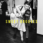 Sweet Grooves by Various Artists