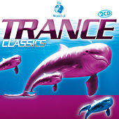Trance Classics by Various Artists