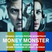 Money Monster (Original Motion Picture Soundtrack) di Dominic Lewis