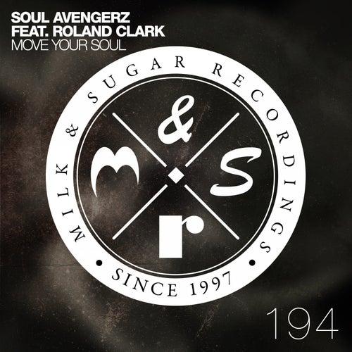 Move Your Soul by Soul Avengerz
