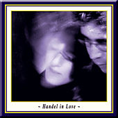 HANDEL IN LOVE (Director's Cut by JSK and AOG) by Various Artists