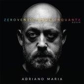 ZeroVenticinqueCinquanta de AdrianoMaria