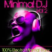 Minimal DJ, Vol. 2 by Various Artists