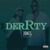 Derrty by JONES