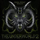 The Underworld 2 (Instrumentals Edition) von Reel Wolf