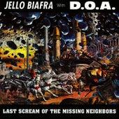 Last Scream Of The Missing Neighbors de Jello Biafra
