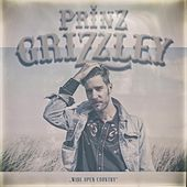 Wide Open Country - EP von Prinz Grizzley
