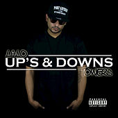 Up's & Downs by LaLo Towers