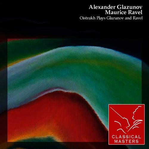 Oistrakh Plays Glazunov and Ravel by David Oistrakh