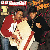 Rock The House de DJ Jazzy Jeff and the Fresh Prince
