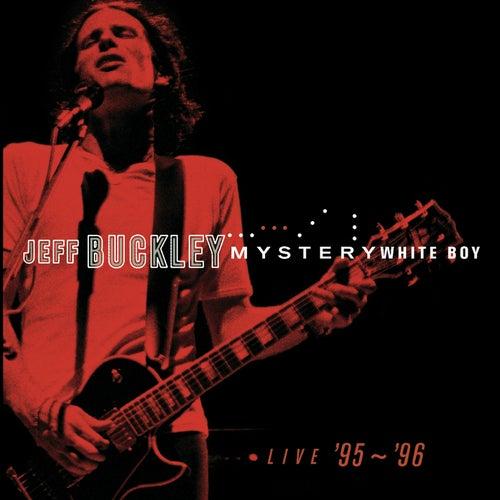Mystery White Boy by Jeff Buckley